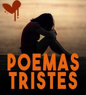 poemas tristes con tristeza